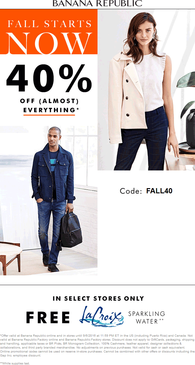 Banana Republic Coupon March 2018 40% off + free sparkling water at Banana Republic, or online via promo code FALL40