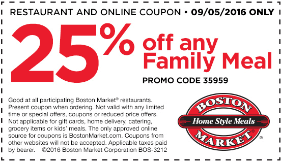 Boston Market Coupon June 2017 25% off family meals Monday at Boston Market