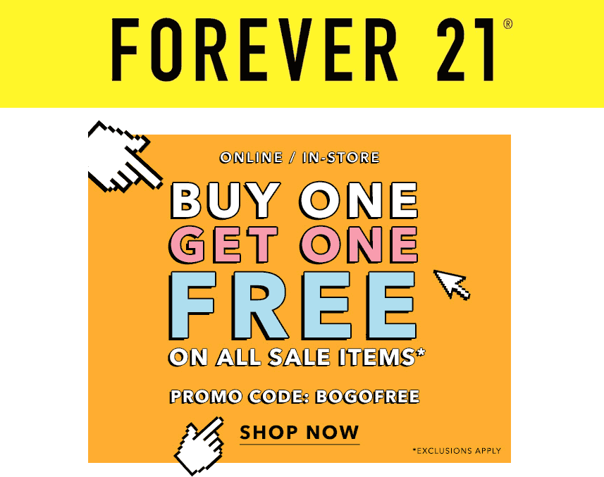 Forever 21 Coupon February 2017 Second sale item free at Forever 21, or online via promo code BOGOFREE