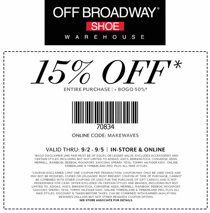 Off Broadway Shoe Coupon November 2017 Second pair 50% off + 15% off the tab at Off Broadway Shoes, or online via promo code MAKEWAVES