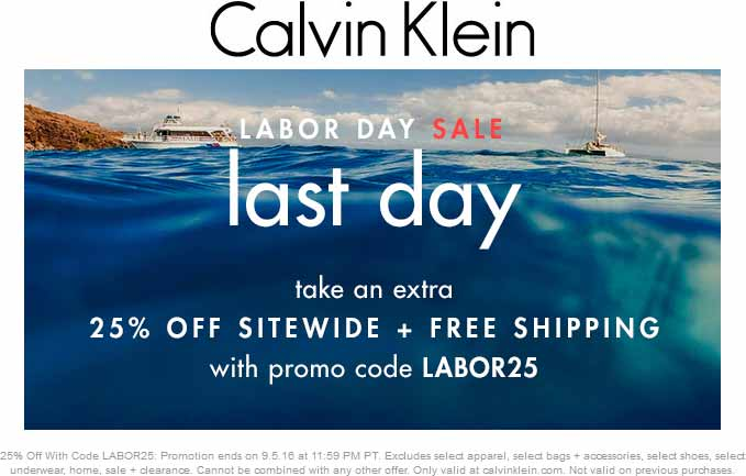 Calvin Klein Coupon July 2017 25% off + free ship online today at Calvin Klein via promo code LABOR25