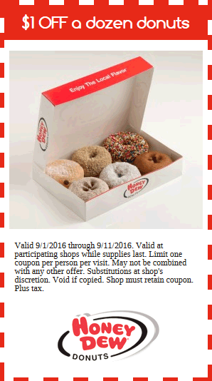 Honey Dew Coupon December 2018 Shave a buck off a dozen donuts at Honey Dew