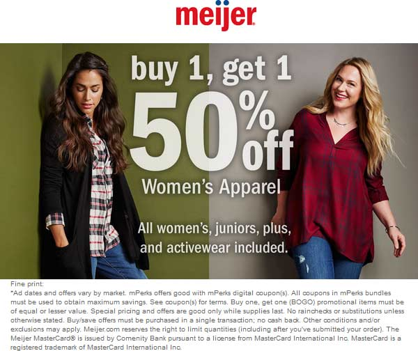 Meijer Coupon December 2016 Second womens apparel 50% off at Meijer, ditto online