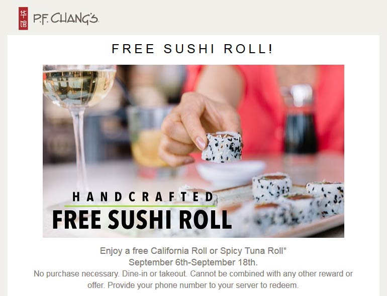 P.F. Changs Coupon November 2017 Free sushi roll at P.F. Changs restaurant, no purchase necessary (09/18)