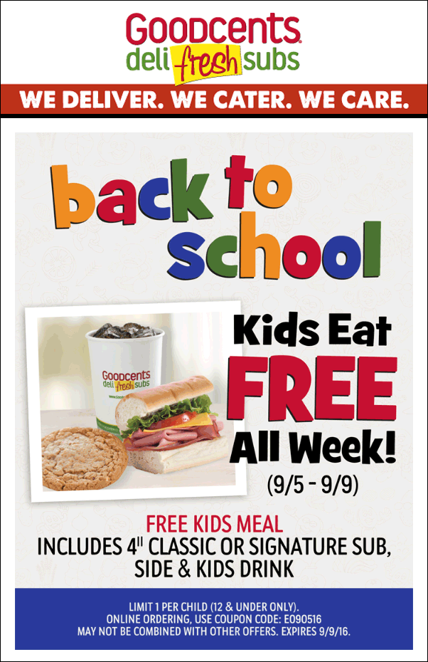 Goodcents Coupon February 2018 Kids eat free at Goodcents deli fresh subs