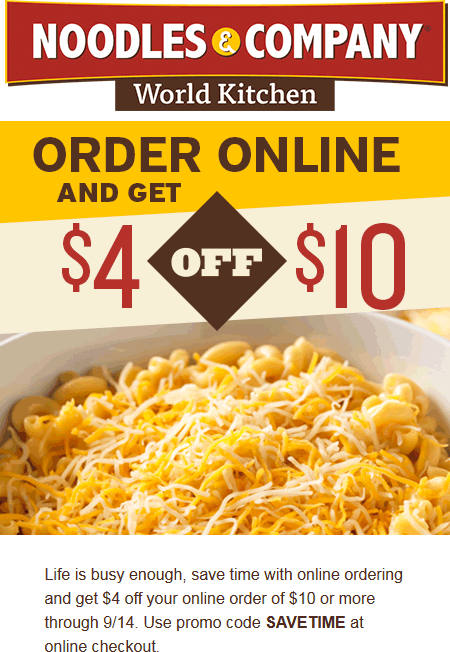 Noodles & Company Coupon August 2017 $4 off $10 online orders at Noodles & Company restaurants