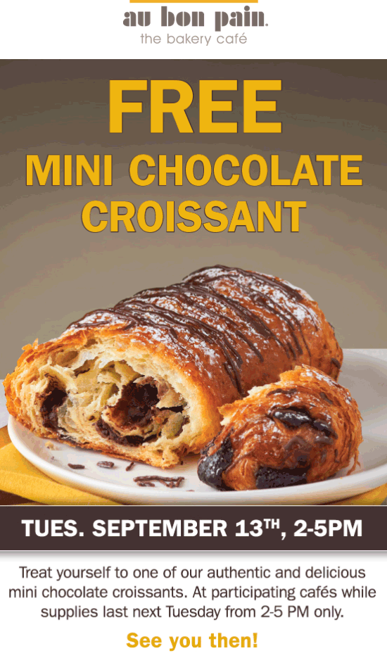 Au Bon Pain Coupon August 2017 Free chocolate croissant Tuesday at Au Bon Pain cafe