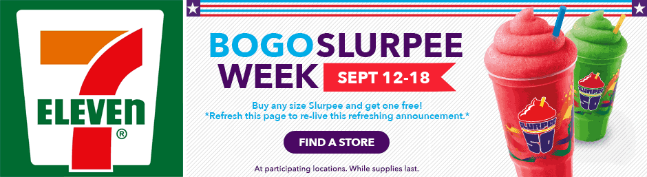 7-Eleven.com Promo Coupon Second slurpee free this week at 7-Eleven