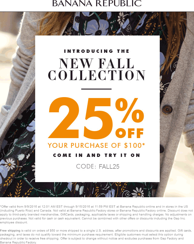 BananaRepublic.com Promo Coupon 25% off $100 at Banana Republic