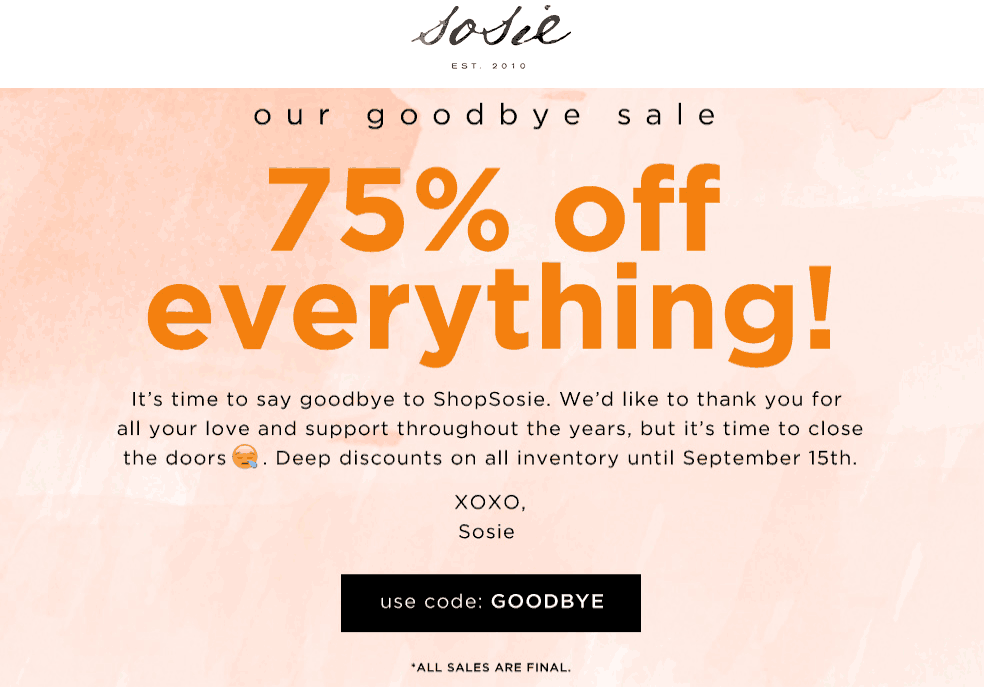 Sosie Coupon April 2019 75% off everything online at Sosie via promo code GOODBYE