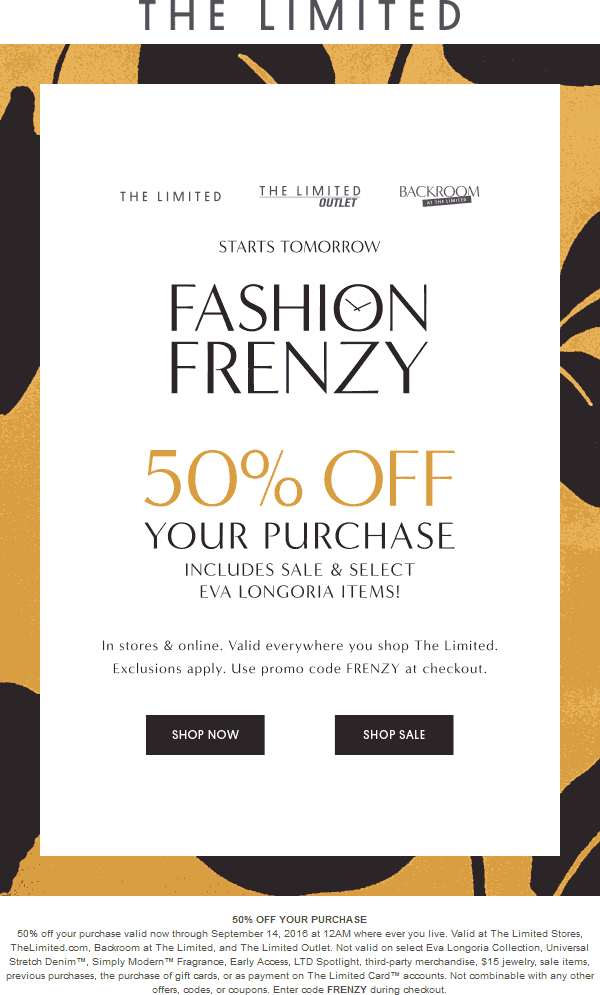 The Limited Coupon May 2018 50% off today at The Limited, or online via promo code FRENZY