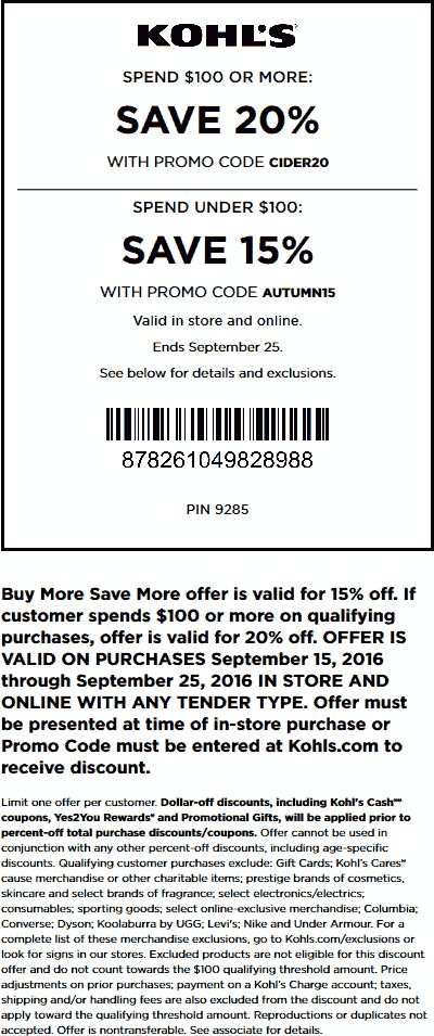 Kohls.com Promo Coupon 15-20% off at Kohls, or online via promo code AUTUMN15