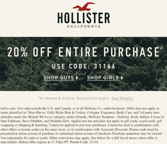 Hollister.com Promo Coupon 20% off at Hollister, or online via promo code 3166
