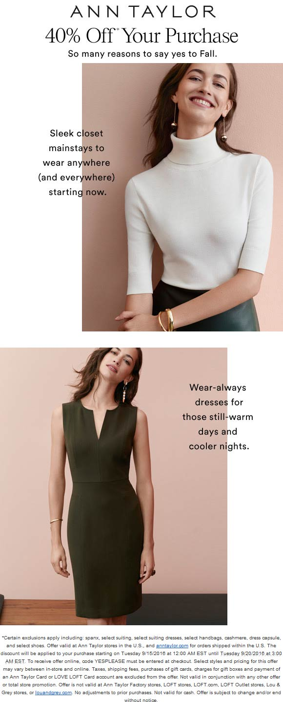AnnTaylor.com Promo Coupon 40% off at Ann Taylor, or online via promo code YESPLEASE