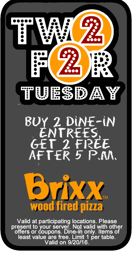 BrixxPizza.com Promo Coupon 4-for-2 entrees today after 5pm at Brixx Pizza