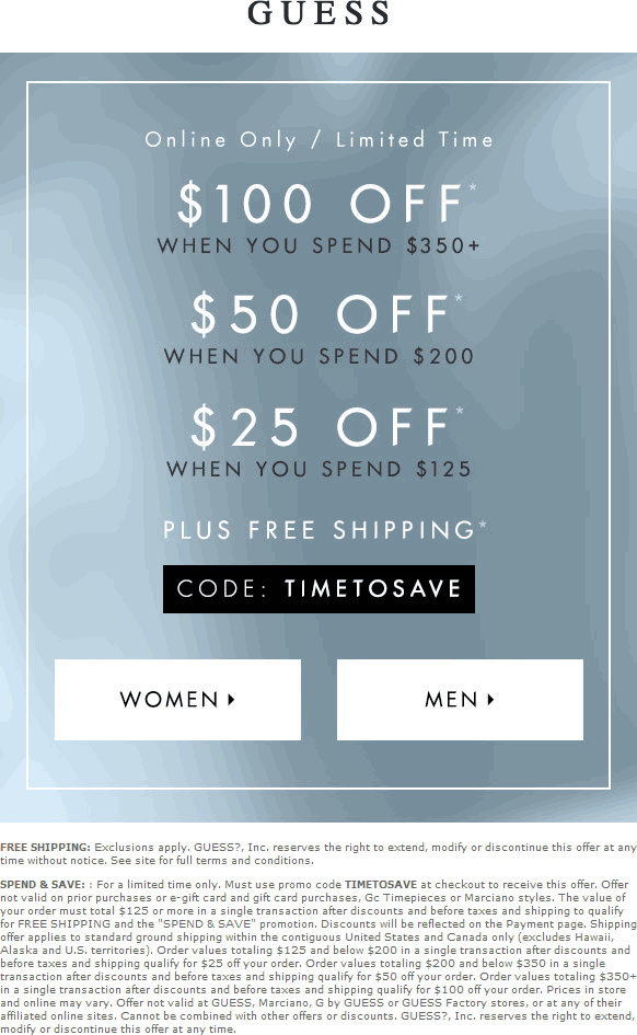 Guess Coupon September 2017 $25-$100 off $125+ online with free ship at GUESS via promo code TIMETOSAVE