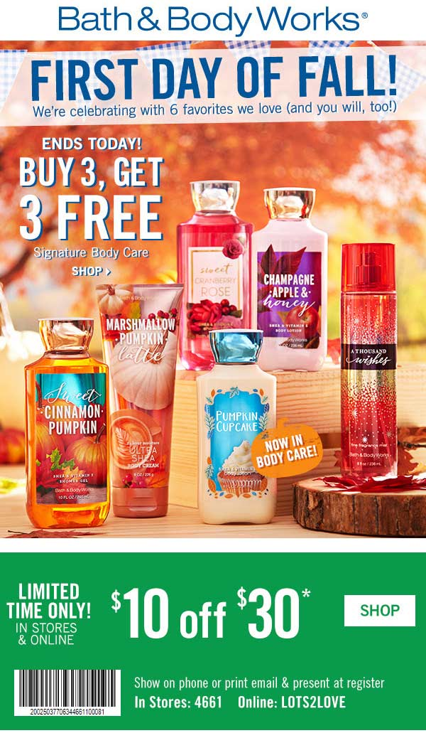 Bath&BodyWorks.com Promo Coupon $10 off $30 & 6-for-3 at Bath & Body Works, or online via promo code LOTS2LOVE