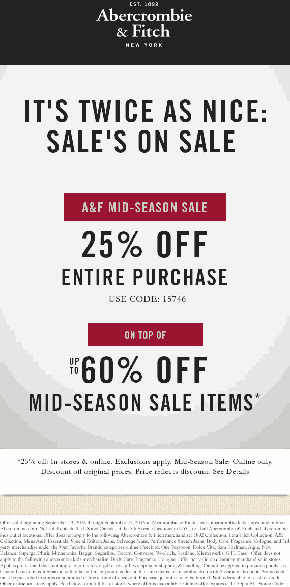 Abercrombie&Fitch.com Promo Coupon 25% off at Abercrombie & Fitch, or online via promo code 15746