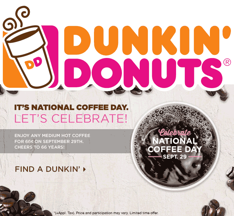DunkinDonuts.com Promo Coupon .66 cent medium coffee Friday at Dunkin Donuts
