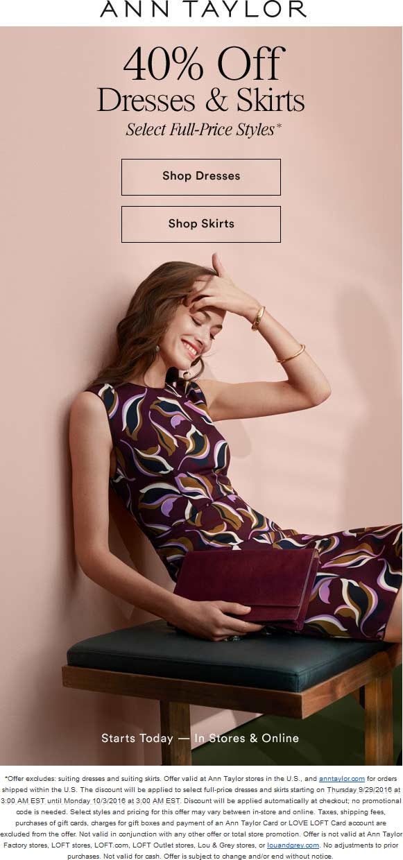 Ann Taylor Coupon August 2017 40% off dresses & skirts at Ann Taylor, ditto onilne