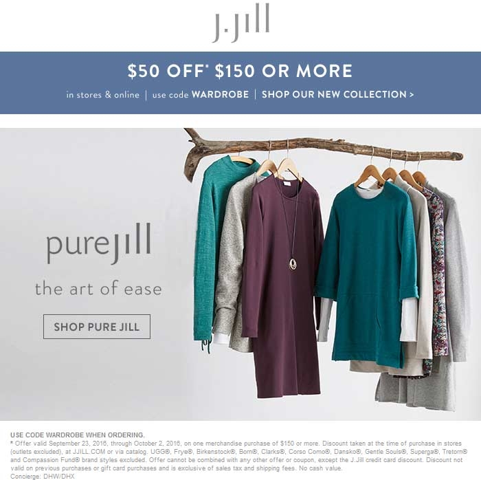 J.Jill Coupon July 2017 $50 off $150 at J.Jill, or online via promo code WARDROBE
