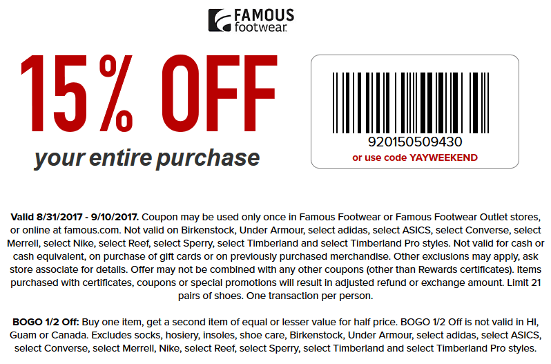 FamousFootwear.com Promo Coupon 15% off at Famous Footwear, or online via promo code YAYWEEKEND