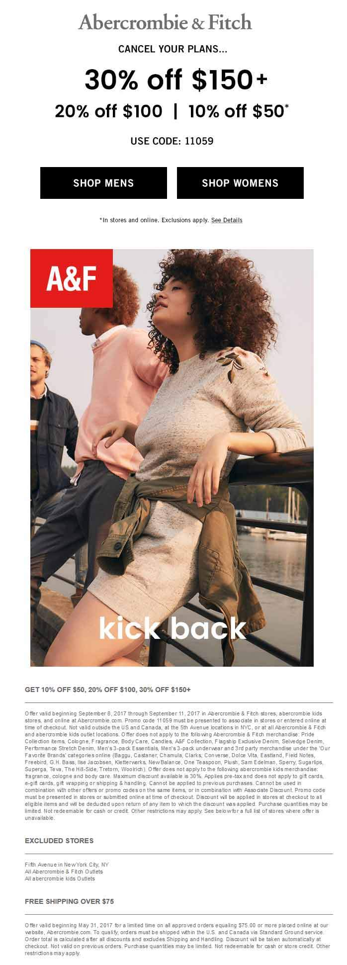 Abercrombie & Fitch Coupon March 2018 10-30% off $50+ at Abercrombie & Fitch, or online via promo code 11059
