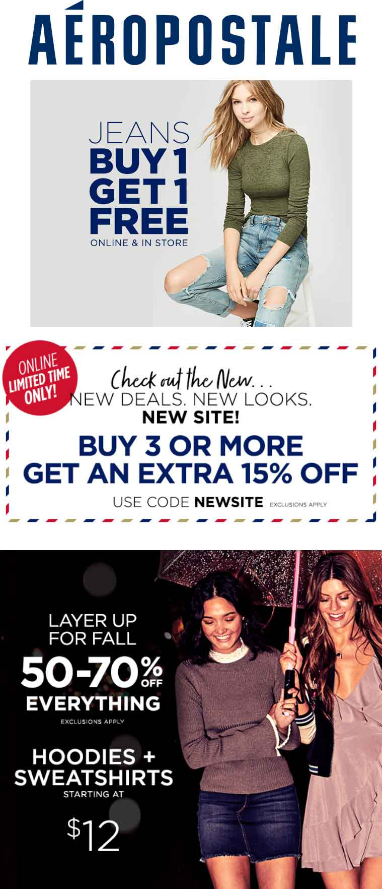 Aeropostale Coupon March 2018 Second jeans free at Aeropostale, ditto online + 15% off 3 items via promo code NEWSITE