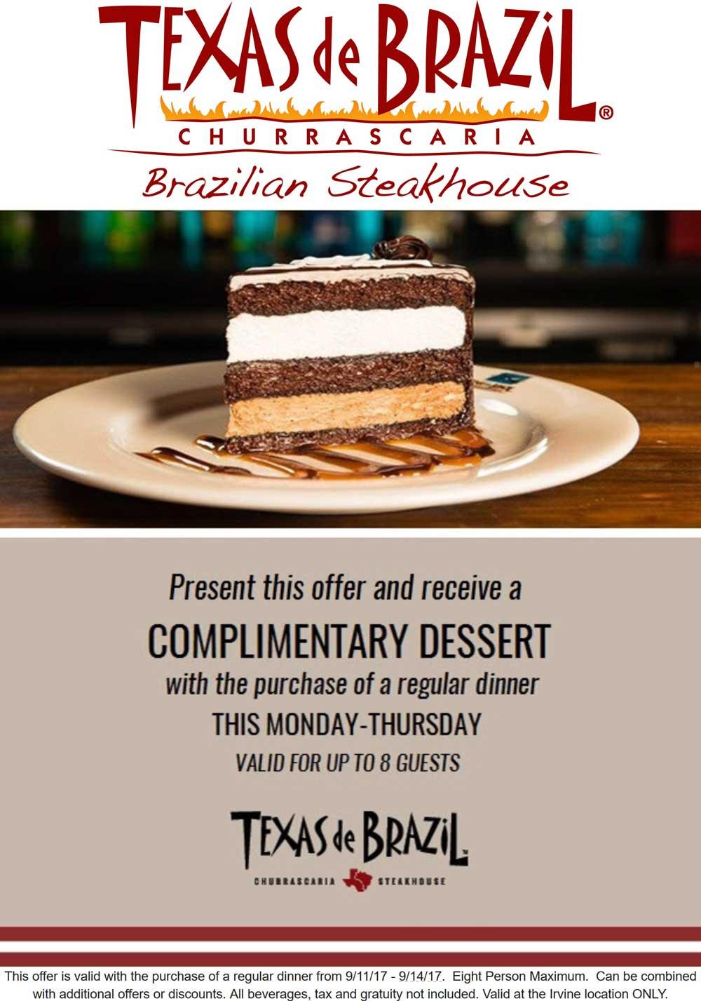 Texas de Brazil Coupon October 2018 Free dessert with your dinner at Texas de Brazil
