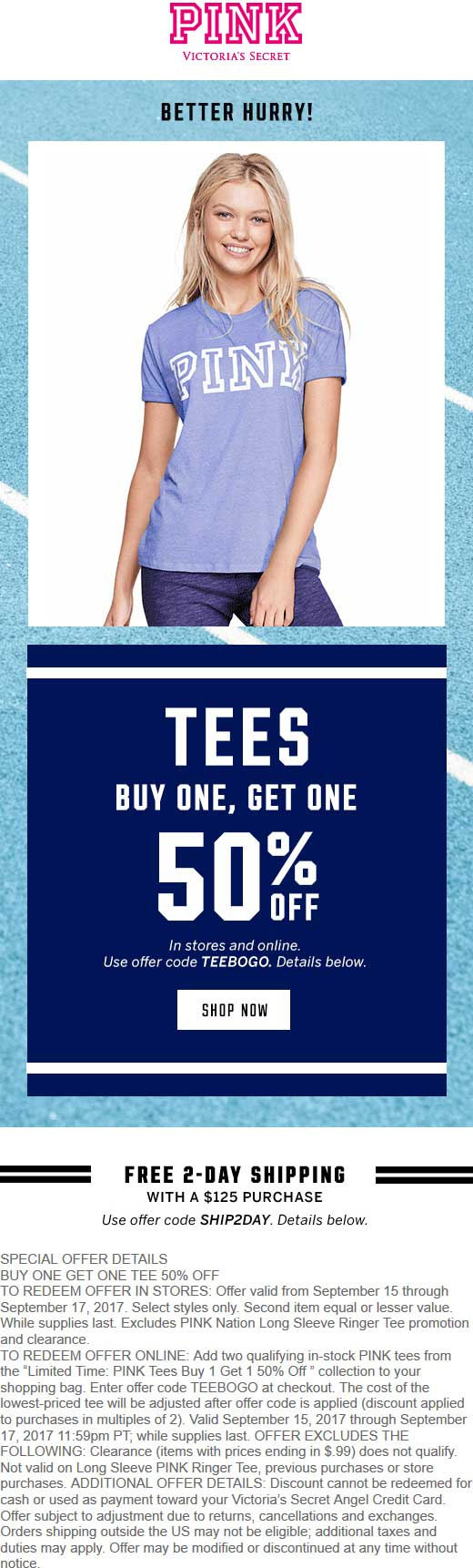 Victorias Secret Coupon August 2018 Second tee 50% off at Victorias Secret PINK, or online via promo code TEEBOGO