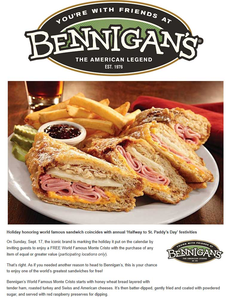 Bennigans Coupon October 2018 Free Monte Cristo sandwich with your order today at Bennigans restaurants