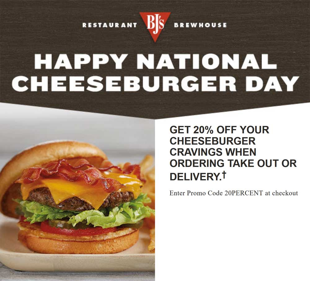 BJs Restaurant Coupon October 2018 20% off cheeseburgers today at BJs Restaurant via promo code 20PERCENT
