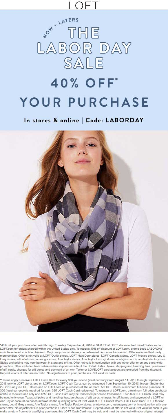 LOFT Coupon November 2019 40% off at LOFT, or online via promo code LABORDAY
