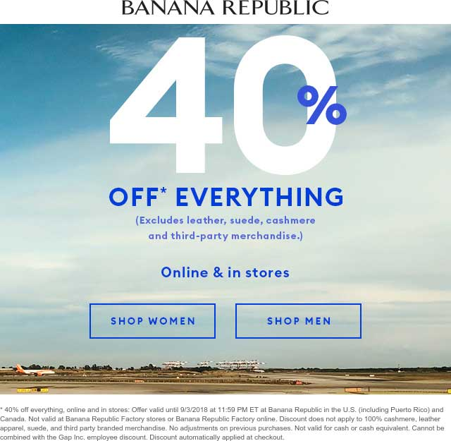 Banana Republic Coupon December 2018 40% off everything at Banana Republic, ditto online