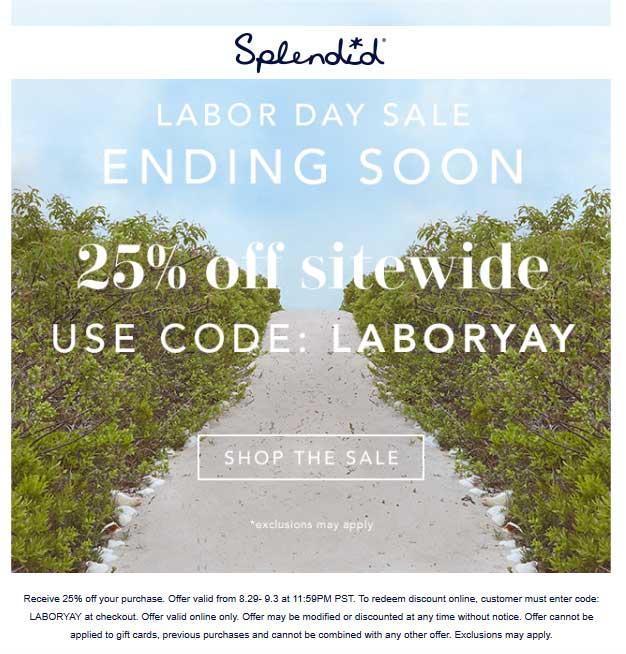 Splendid Coupon July 2019 25% off everything online at Splendid via promo code LABORYAY