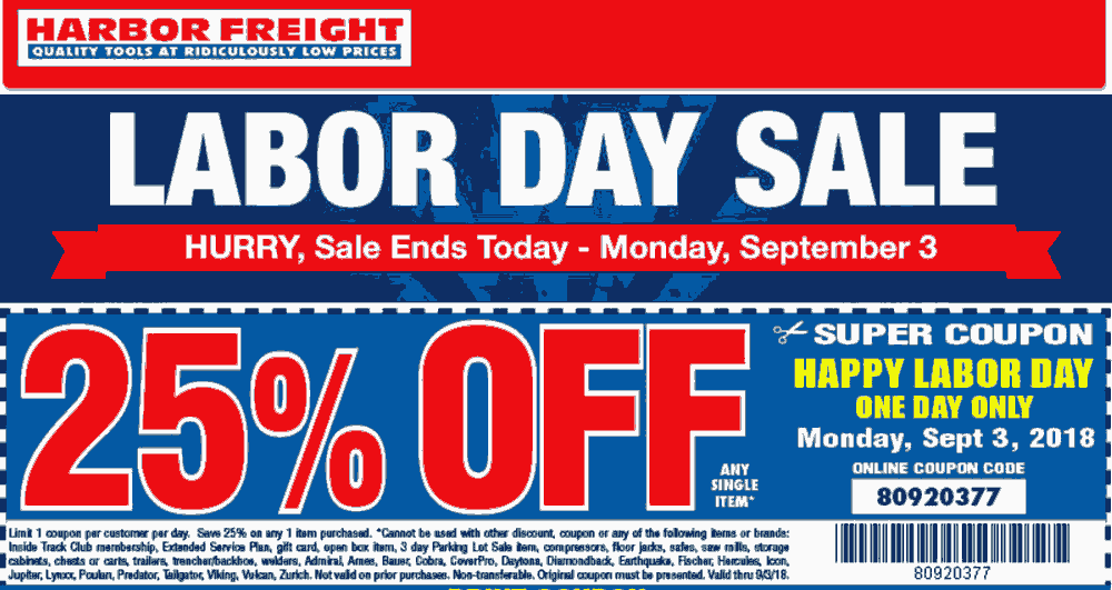 Harbor Freight Coupon September 2019 25% off a single item today at Harbor Freight Tools, or online via promo code 80920377
