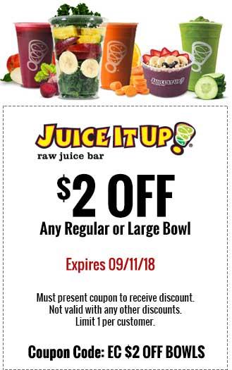 Juice It Up Coupon July 2019 $2 off a bowl at Juice It Up restaurants