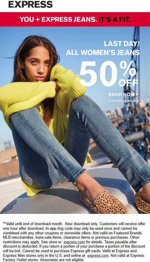 Express.com Promo Coupon 50% off womens jeans today at Express