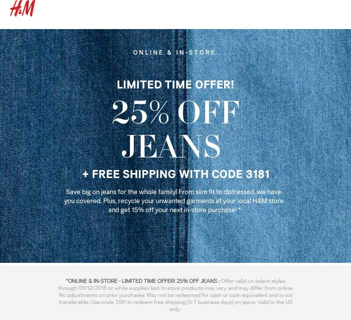 H&M Coupon September 2019 25% off jeans at H&M, or online with free ship via promo code 3181