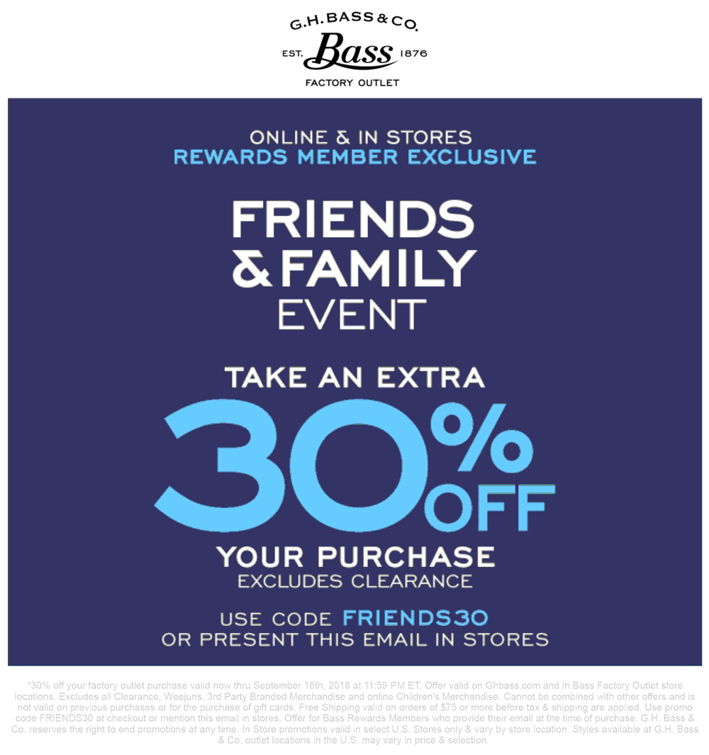 G.H. Bass Factory Coupon October 2018 Extra 30% off at G.H. Bass Factory, or online via promo code FRIENDS30