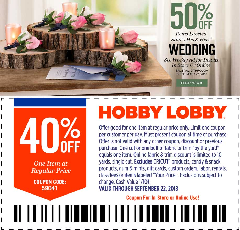 Hobby Lobby Coupon July 2019 40% off a single item at Hobby Lobby, or online via promo code 59041