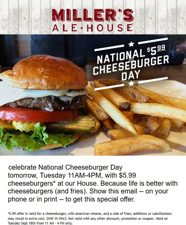 Millers Ale House Coupon July 2019 Cheeseburger + fries = $6 Tuesday at Millers Ale House