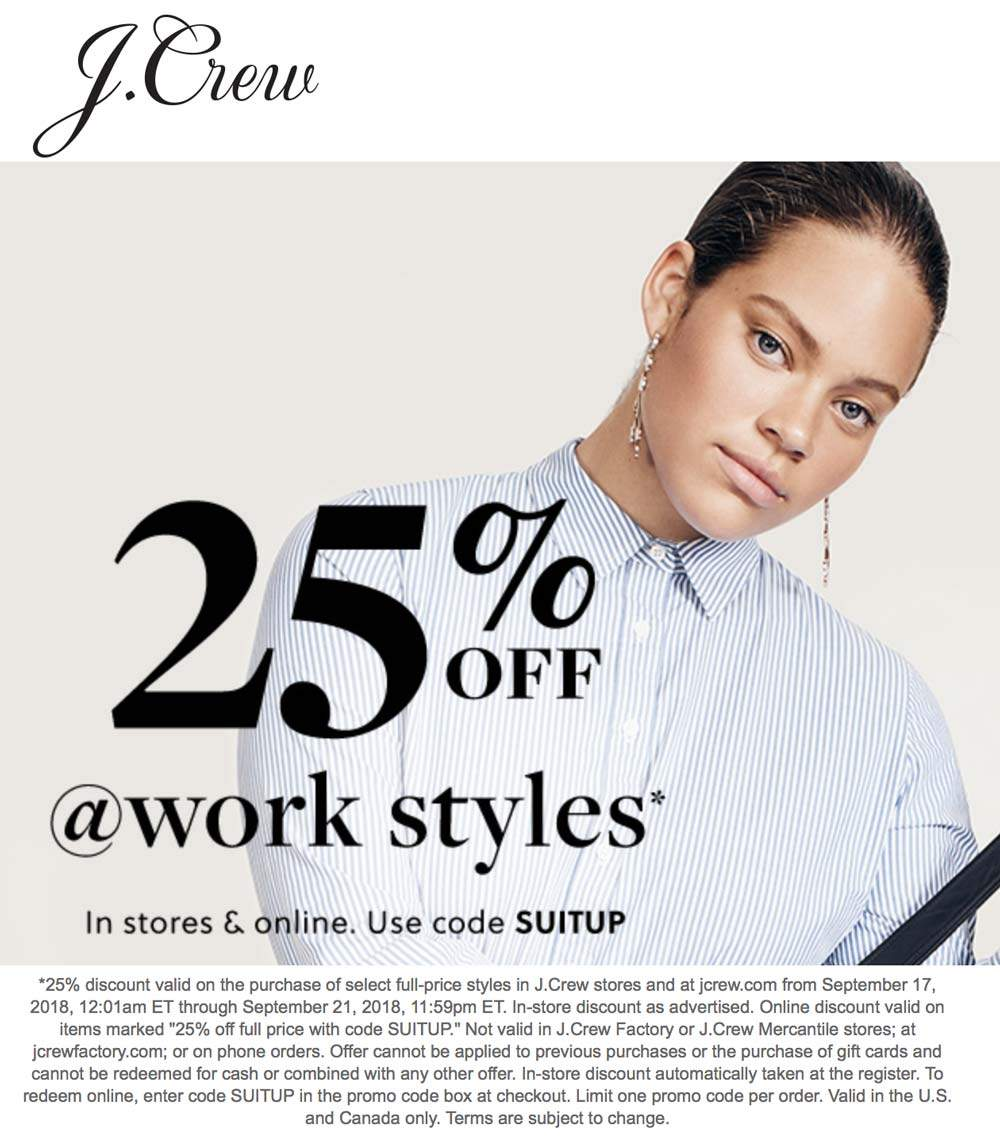 J.Crew.com Promo Coupon 25% off work styles at J.Crew, or online via promo code SUITUP