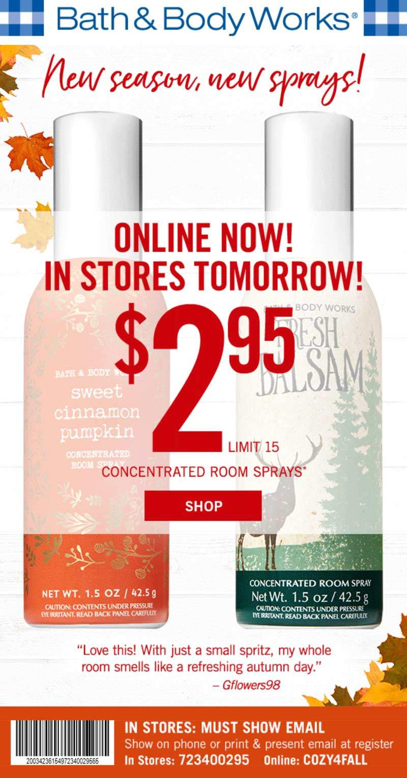 Bath & Body Works Coupon July 2019 $3 room sprays today at Bath & Body Works, or online via pomo code COZY4FALL