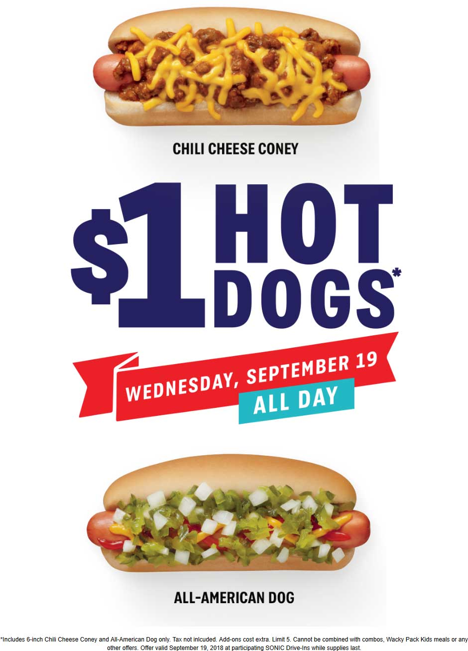 Sonic Drive-In Coupon July 2019 $1 hot dogs today at Sonic Drive-In restaurants