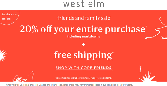 West Elm Coupon November 2019 20% off everything at West Elm, or online via promo code FRIENDS