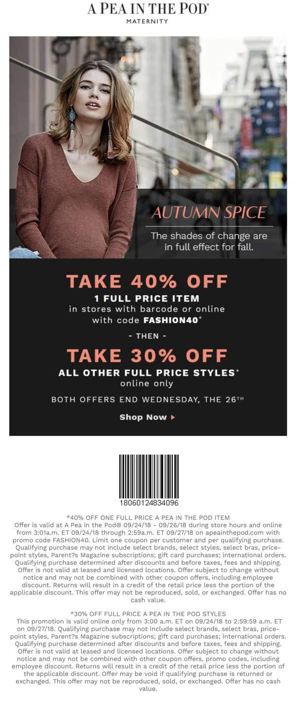 A Pea in the Pod Coupon May 2019 40% off a single item at A Pea in the Pod, or onine via promo code FASHION40