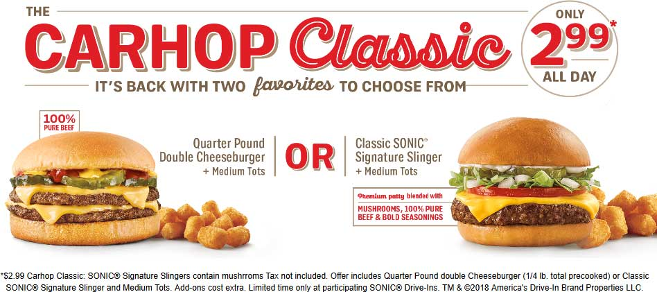 Sonic Drive-In Coupon November 2019 Quarter pound double cheeseburger + tater tots = $3 at Sonic Drive-In