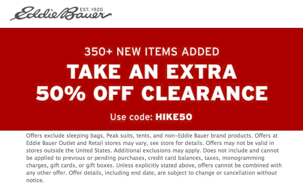 Eddie Bauer Coupon January 2020 Extra 50% off clearance at Eddie Bauer, or online via promo code HIKE50