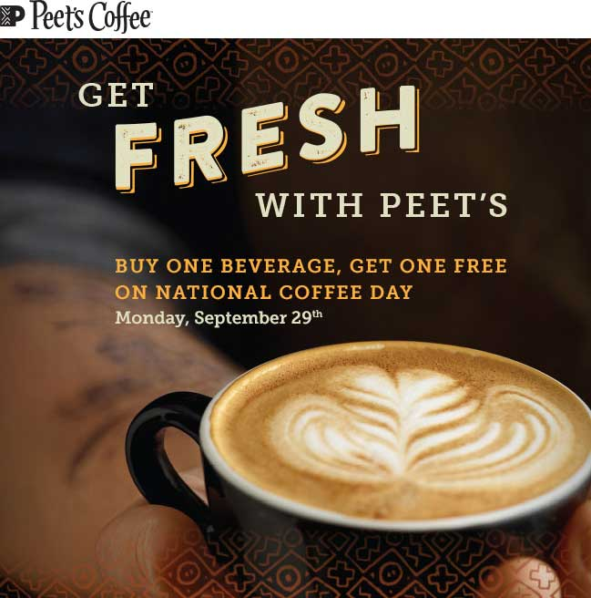 Peets Coupon April 2019 Second beverage free Saturday at Peets Coffee